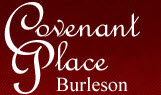 Covenant Place of Burleson